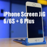 iPhone Screen JiG 6 and 6 plus